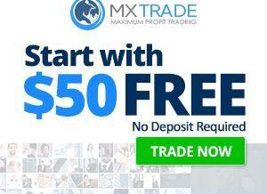 MXTrade Broker – 50$ Free Forex No Deposit Bonus!